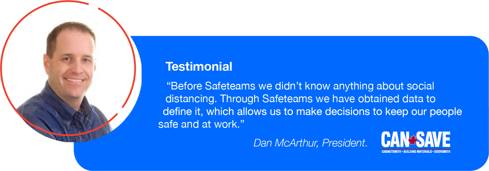 Safeteams_CanSave_Testimonial_website